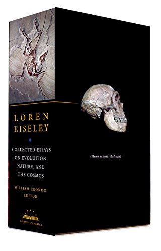 Loren Eiseley: Collected Essays on Evolution, Nature, and the Cosmos: A Library of America Boxed Set