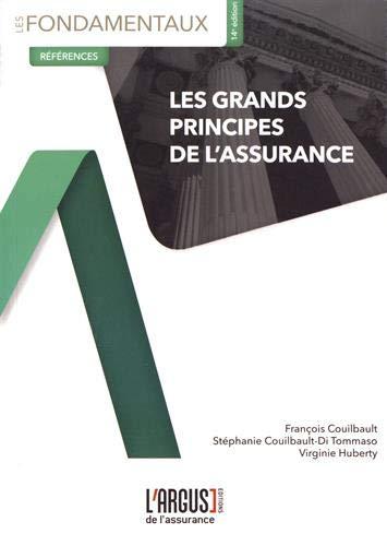 Les grands principes de l'assurance par François Couilbault