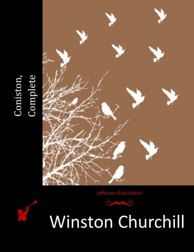 Coniston by Winston Churchill