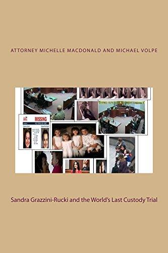 Sandra Grazzini-Rucki and the World's Last Custody Trial by [MacDonald, Michelle, Volpe, Michael]