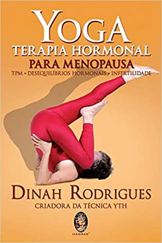 Yoga. Terapia Hormonal. Para Menopausa (Em Portuguese do ...