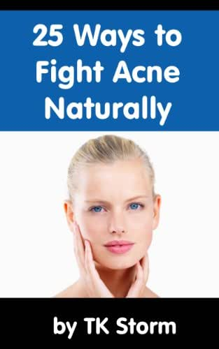 25 Ways to Fight Acne Naturally