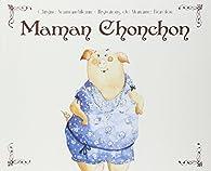 Maman Chonchon par Christine Naumann-Villemin
