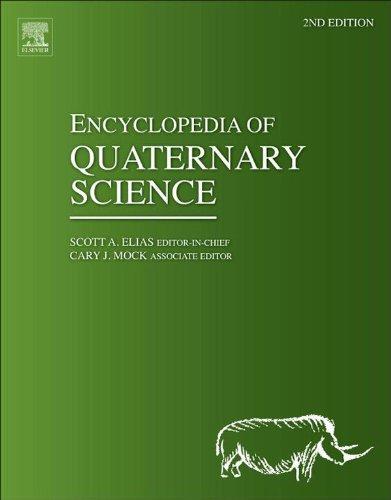 Encyclopedia of Quaternary Study