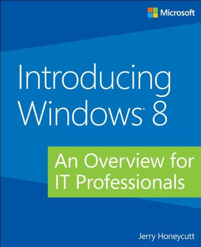 Introducing Windows 8  For Network Administrators  Introducing  Microsoft