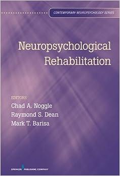 Neuropsychological Rehabilitation (Contemporary Neuropsychology)