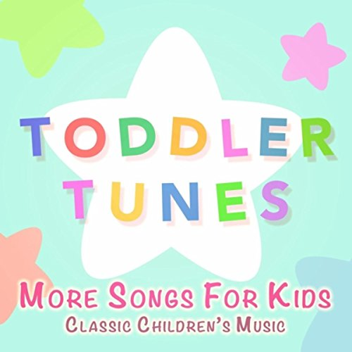 More Songs for Kids: Classic Children's -