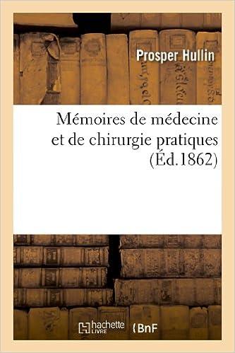 Book Memoires de Medecine Et de Chirurgie Pratiques (Sciences)