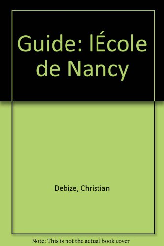 LEcole-de-Nancy-guide