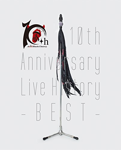 Acid Black Cherry / 10th Anniversary Live History-BEST-