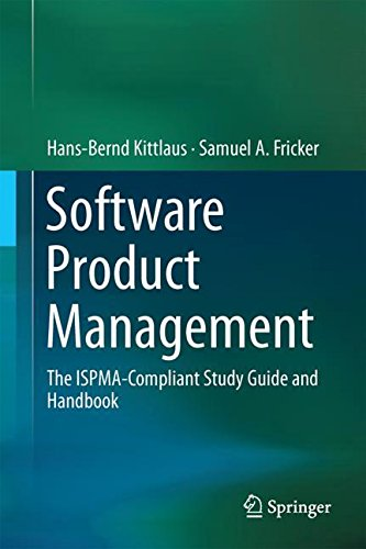Software Product Management: The ISPMA-Compliant Study Guide and Handbook by Kittlaus Hans Bernd