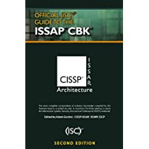 Official (ISC)2 Guide to the ISSAP CBK, Second Edition ((ISC)2 Press)