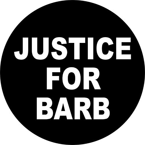 Justice For Barb - White On Black - 1.25