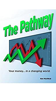 The Pathway: Your money in a changing world.