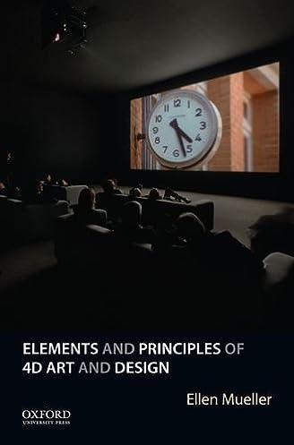 Amazon.com: Elements and Principles of 4D Art and Design (9780190225148): Ellen Mueller: Books & Amazon.com: Elements and Principles of 4D Art and Design ...