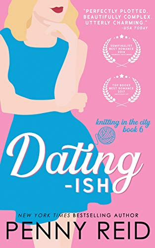 Dating-ish: A Humanoid Romance (Knitting in the City Book 6) (Dating The)