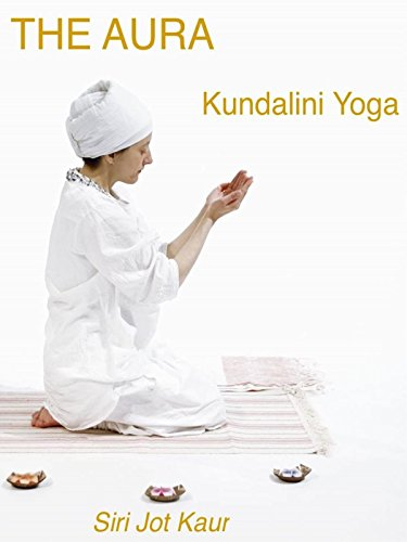 Kundalini Yoga for the Aura with Siri Jot Kaur