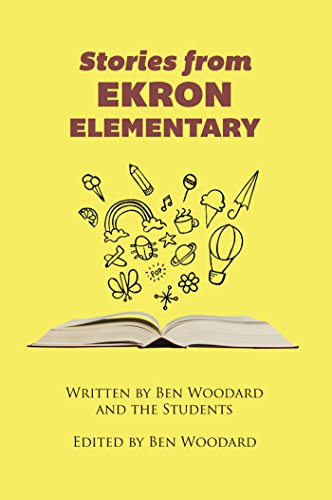 Book: Stories From Ekron Elementary by Ben Woodard