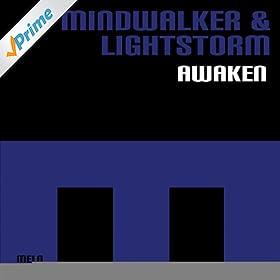 Mindwalker & Lightstorm - Awaken
