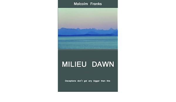 Milieu Dawn