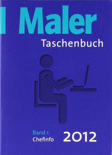 Maler-Taschenbuch 2012 Band 1 und Band 2 als eingeschweißtes Package: Band 1: Chefinfo, Band 2: Baustelleninfo