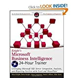 img - for Knight's Microsoft Business Intelligence 24-Hour Trainer [Paperback] book / textbook / text book