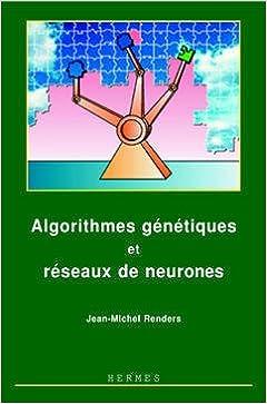 Livres gratuits en ligne Algorithmes génétiques et réseaux de neurones : Applications à la commande de processus pdf ebook