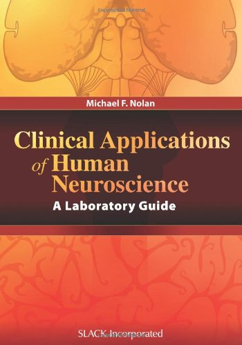 Clinical Applications of Human Neuroscience: A Laboratory Guide