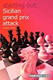 Starting Out: Sicilian Grand Prix Attack-Gawain Jones