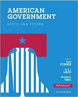American Government: Roots and Reform, 2011 Texas Edition