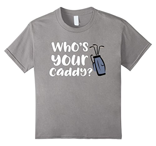 Kids Who's Your Caddy Novelty Golf T-Shirt 4 Slate