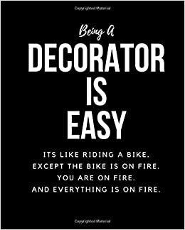 Being A Decorator Is Easy: Its Like Riding A Bike  Except