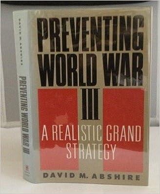 Ebooks Kindle scaricare kostenlos Preventing World War III: A Realistic Grand Strategy B000VZM426 MOBI