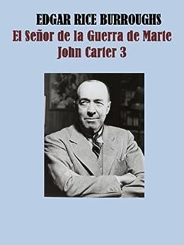 Amazon.com: El señor de la guerra de Marte, John Carter 3