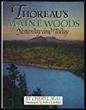 img - for Thoreau's Maine Woods: Yesterday and Today by Cheryl Seal (1992-10-03) book / textbook / text book