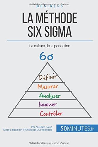 Read Online La méthode Six Sigma: La culture de la perfection (French Edition) ebook