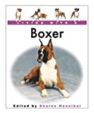 Living With a Boxer: Book (Living With a Pet Series)