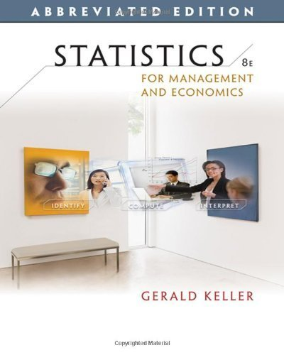 Statistics for Management and Economics, Abbreviated Edition by Keller, Gerald [Cengage Learning,2008] [Hardcover] 8th Edition