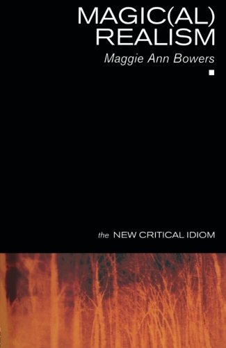 Magic(al) Realism (The New Critical Idiom)