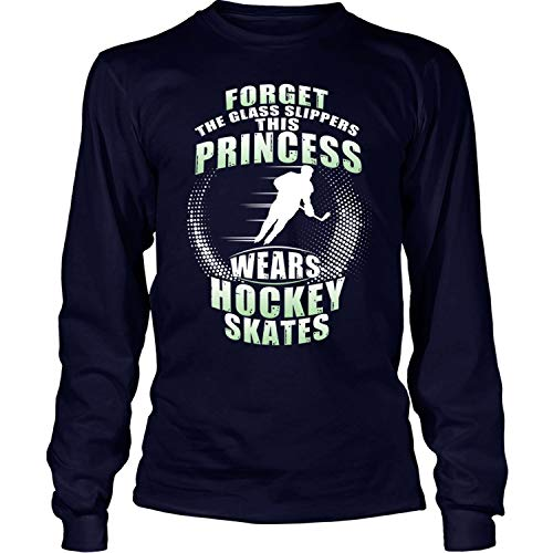 CRZTEE This Princess Wears Hockey Skates Long Sleeve Tees, Forget The Glass Slippers T Shirt-LongTee (XXXL, Navy)
