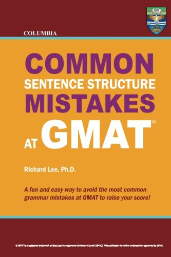 Columbia Common Sentence Structure Mistakes at GMAT