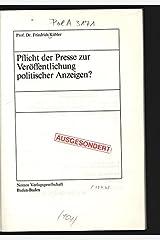 Pflicht der Presse zur Veröffentlichung politischer Anzeigen? (Materialien zur interdisziplinären Medienforschung) (German Edition) Hardcover