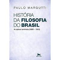 História da filosofia do Brasil (1500-hoje) - 2ª parte: A ruptura Iluminista (1808-1843)