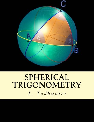 Spherical Trigonometry: