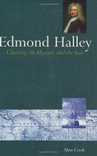 Edmond Halley: Charting the Heavens and the Seas