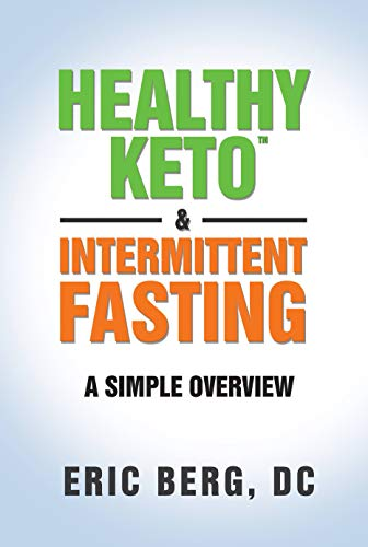 Healthy Keto & Intermittent Fasting (Healthy Ebooks)