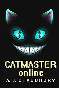 Catmaster Online: A LitRPG Series by [Chaudhury, A. J.]