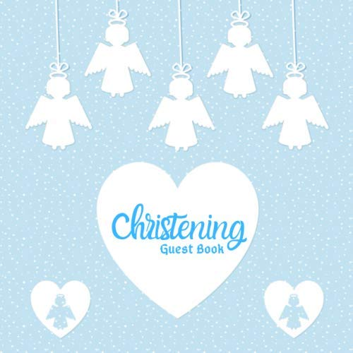 """Christening Guest Book: keepsake Message log With Gift Log, Photo Pages, For Family And Friends To Write Sign In, Use At Baby Baptism, Naming ... Comments, Boys & Girls 8.5""""x8.5"""" Paperback"""