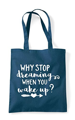 Shopper When You Statement Stop Petrol Tote Dreaming Bag Up Why Wake wtxfPqzYEE