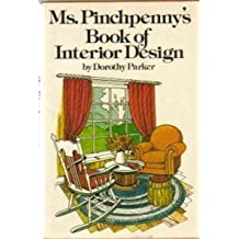Ms. Pinchpenny's Book of Interior Design